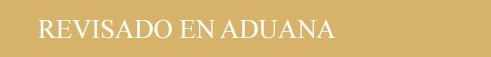 Revisado en Aduana