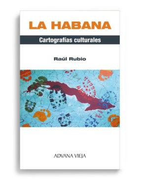 La Habana. Cartografías culturales