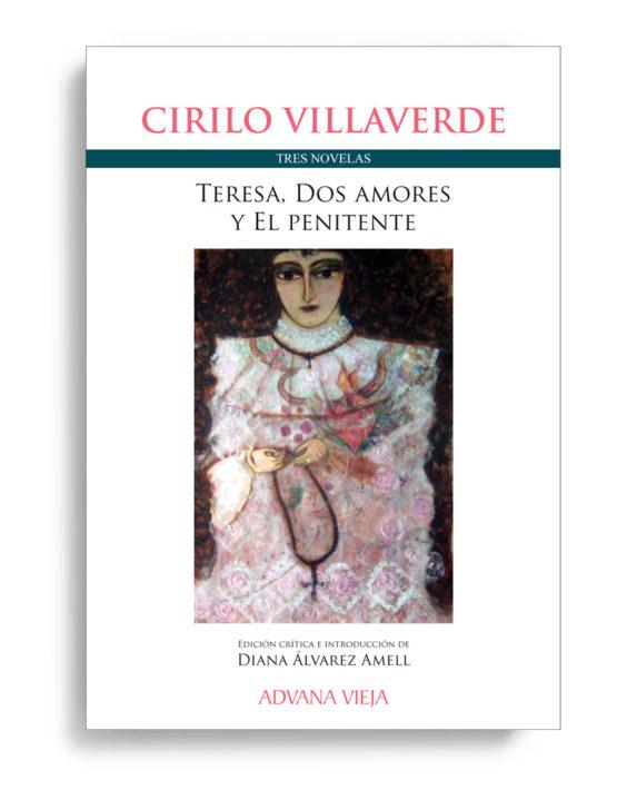 Tres novelas - Cirilo Villaverde