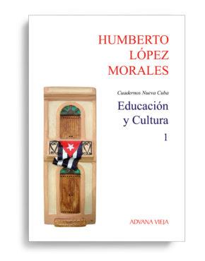 Educación y Cultura - Cuadernos Nueva Cuba - Vol. 1