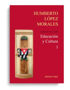 Educación y Cultura - Cuadernos Nueva Cuba - Vol. 3
