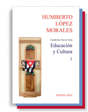 Educación y Cultura - Cuadernos Nueva Cuba - Ed. 3 vol.
