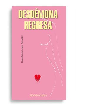 Desdémona regresa