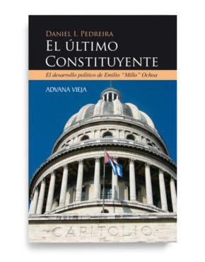 """Emilio """"Millo"""" Ochoa - El último Constituyente"""