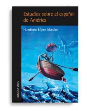 Estudios sobre el español de América