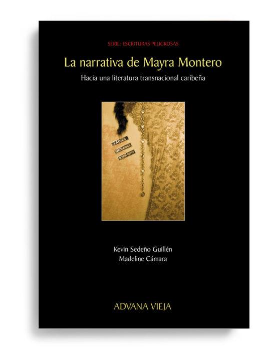 La narrativa de Mayra Montero