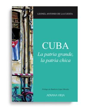 Cuba, la patria grande, la patria chica