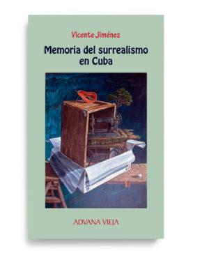 Memorias del surrealismo en Cuba