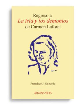 Regreso a La isla y los demonios, de Carmen Laforet