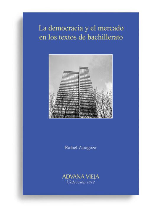 La democracia y el mercado en los textos de bachillerato