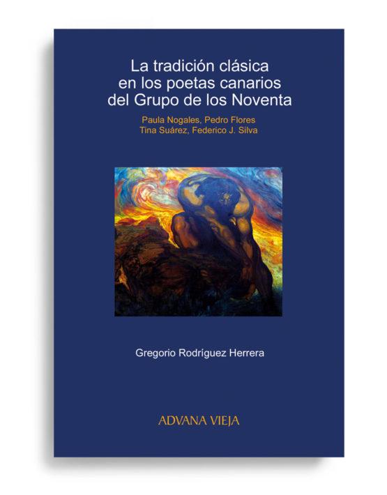 La tradición clásica en los poetas canarios