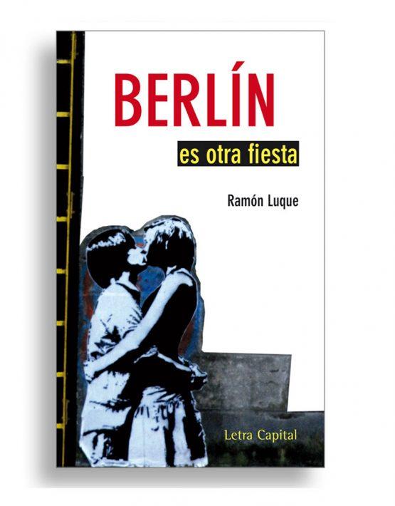 Berlín es otra fiesta, Ramón Luque