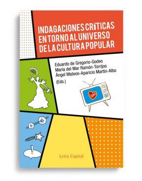 Indagaciones críticas en torno al universo de la cultura popular
