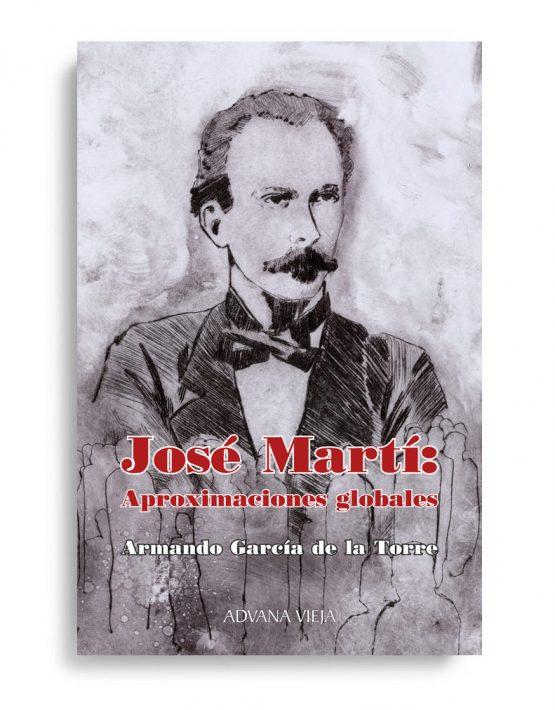 José Martí: Aproximaciones globales
