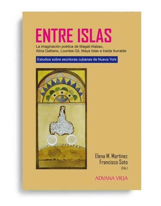Entre islas. Estudios sobre escritoras cubanas de Nueva York