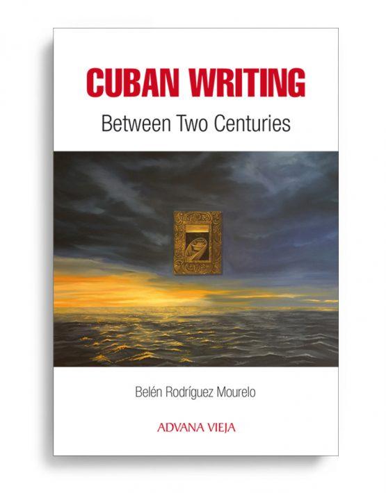 Cuban Writin-Belen_Rodriguez_Mourelo