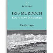 Iris Murdoch. Ensayo sobre la identidad | Letra Capital