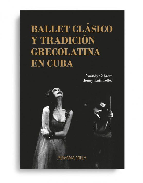 Ballet clásico y tradición grecolatina en Cuba | Aduana Vieja