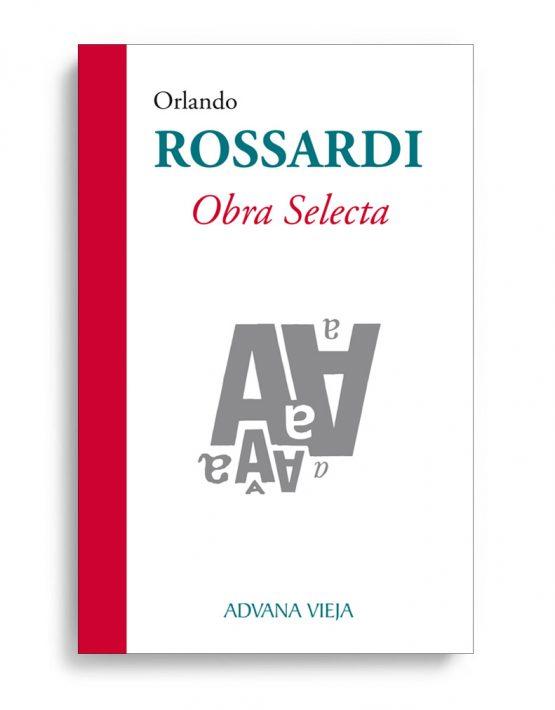 Orlando Rossardi. Obra selecta