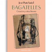 Bagatelles - José Prats Sariol | Aduana Vieja