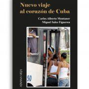 Nuevo viaje al corazón de Cuba | Aduana Vieja Editorial