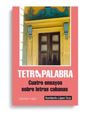 Humberto López Cruz | Autores Aduana Vieja - Tetrapalabra