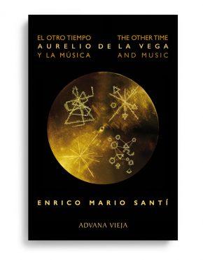 El otro tiempo: Aurelio de la Vega y la Música