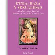 Portada Etnia, raza y sexualidad | Carmen Duarte