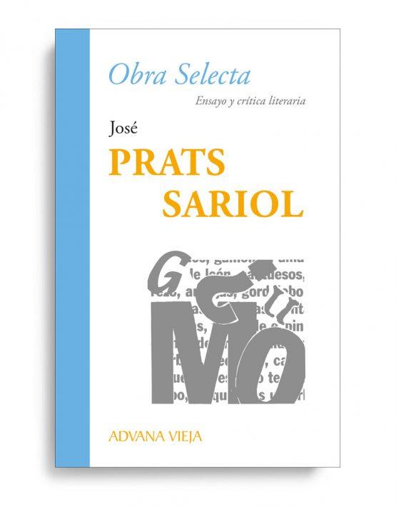José Prats Sariol - Colección Obra Selecta