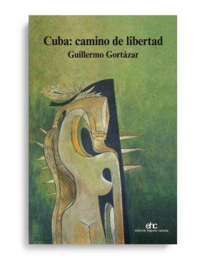 Cuba, camino de libertad